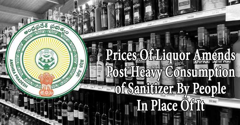 Andhra Government Amends Prices Of Liquor Post Heavy Consumption of Sanitizer By People In Place Of It