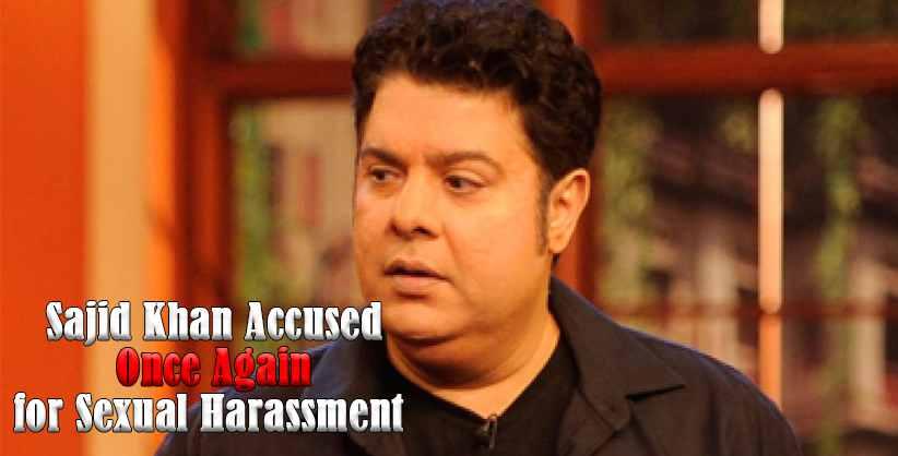 Sajid Khan Sexual Harassment Metoo