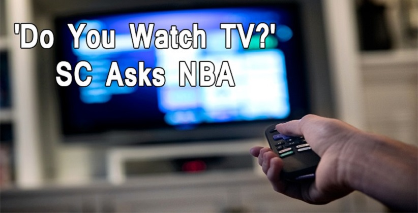 'Do You Watch TV?', SC Asks News Broadcasters Association (NBA); Calls It 'Toothless'