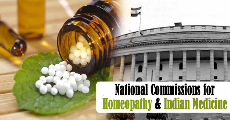 Laws to Constitute National Commissions for Homeopathy & Indian Medicine Get Presidential Assent [READ ACTS]