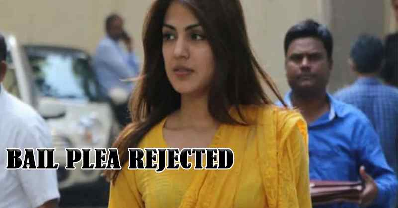 Rhea Chakraborty Bail plea Rejected