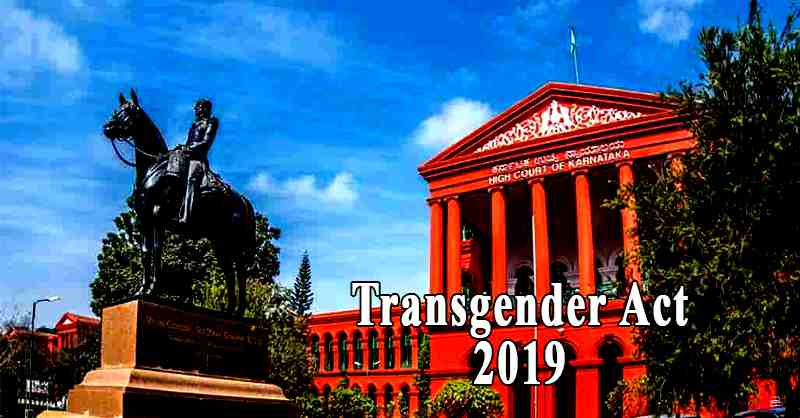 Karnataka High Court Directs State Government for Implementation Of The Transgender Act,2019