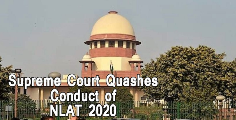 Supreme Court quashes conduct of NLAT 2020;…