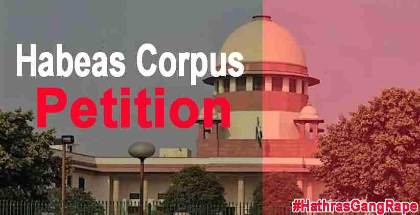 Hathras Gang Rape Habeas Corpus