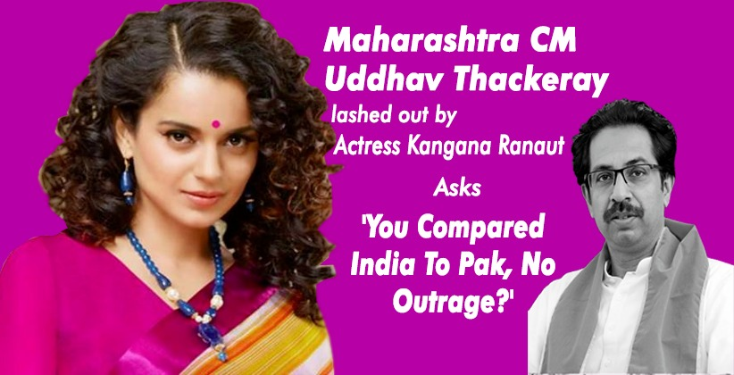 Kangana Posts Video on CM Uddhav's Comments, Asks 'You Compared India To Pak, No Outrage?'