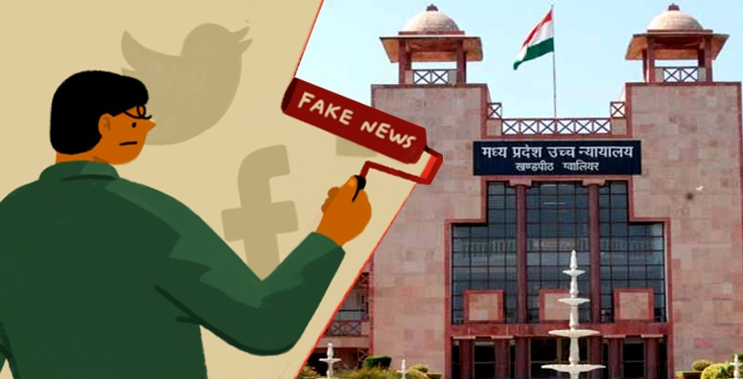 Madhya Pradesh HC refuses to Issue a Blanket Order to Restrict circulation of Fake News on Social Media