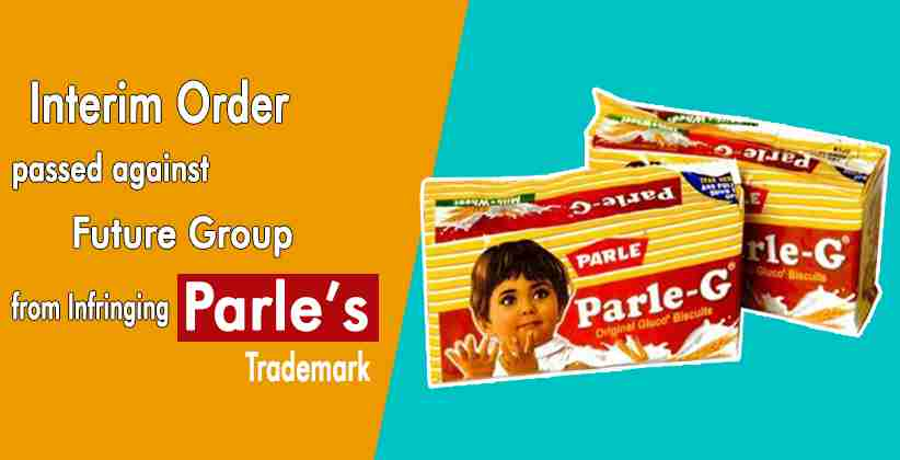 Bombay High Court Passes Interim Order Against Future Group to Restrain it from Infringing Parle's Trademark in the Packaging of its products [READ ORDER]