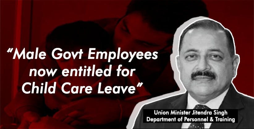 Male Govt. Employees Now Entitled to Child…