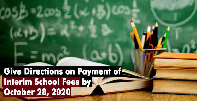 Give Directions on Payment of Interim School Fees by October 28, 2020: High Court of Rajasthan Directs State