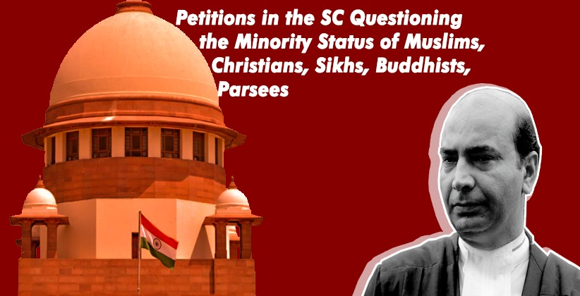 Plea Seeks to Move Petitions in the Supreme Court Questioning the Minority Status of Muslims, Christians, Sikhs, Buddhists, Parsees
