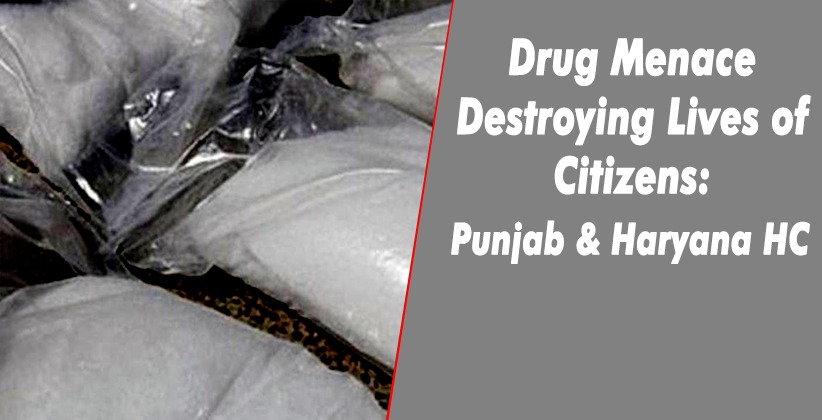 Drug Menace Destroying Lives of Citizens:…