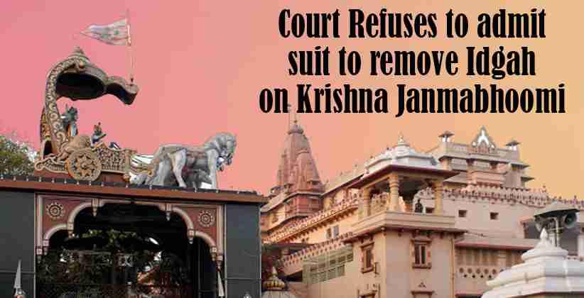 Court refuses to admit suit to remove Idgah on Krishna Janmabhoomi