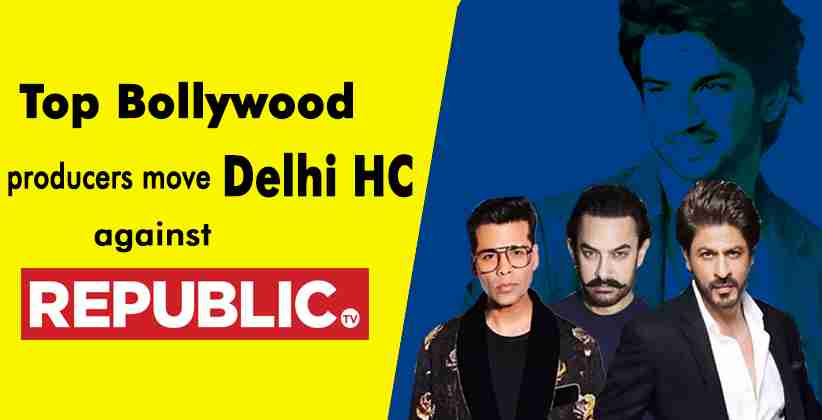 TopBollywood producers move Delhi High Court against Republic TV and Times Now for irresponsible reporting