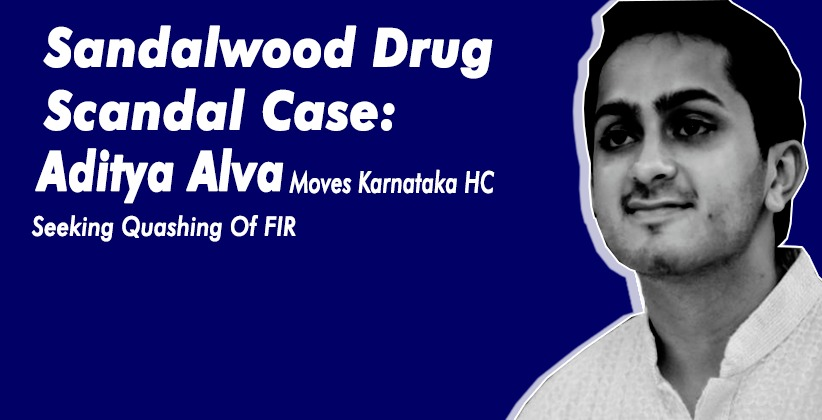 Sandalwood Drug Scandal Case: Aditya Alva Moves Karnataka High Court Seeking Quashing Of FIR