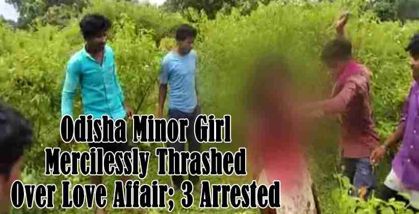 Odisha Minor Girl Mercilessly Thrashed