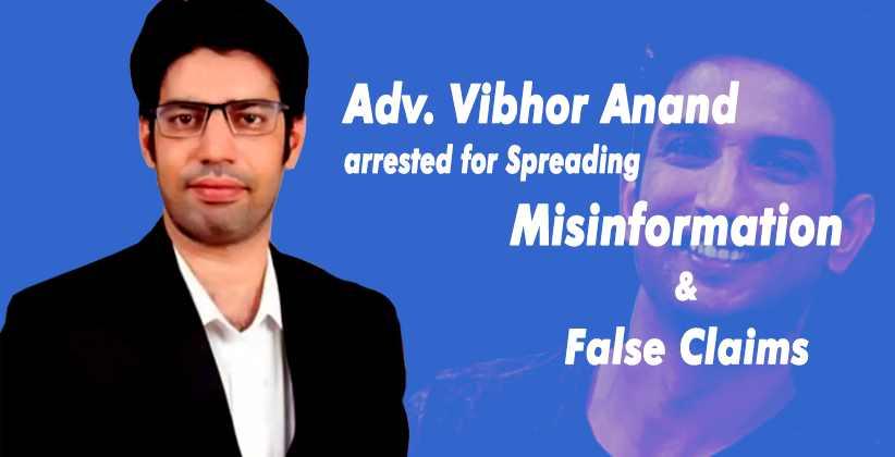 Mumbai Police SSR Adv Vibhor Anand