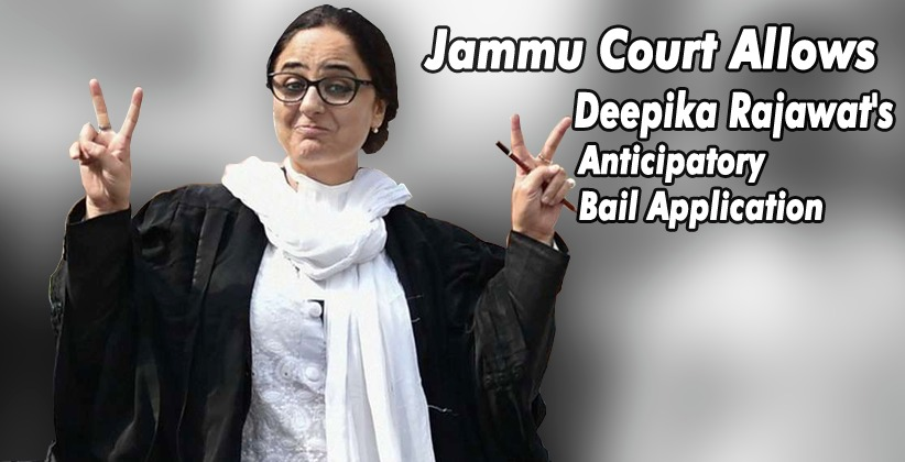 Jammu Court Allows Deepika Rajawat's Anticipatory…