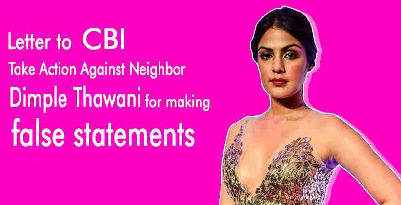 Rhea Writes to CBITake Action Against NeighborDimple Thawani for making false statements [Read Letter]