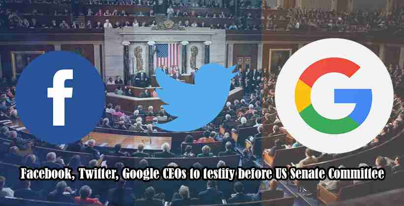 Facebook, Twitter, Google CEOs to testify before US Senate committee
