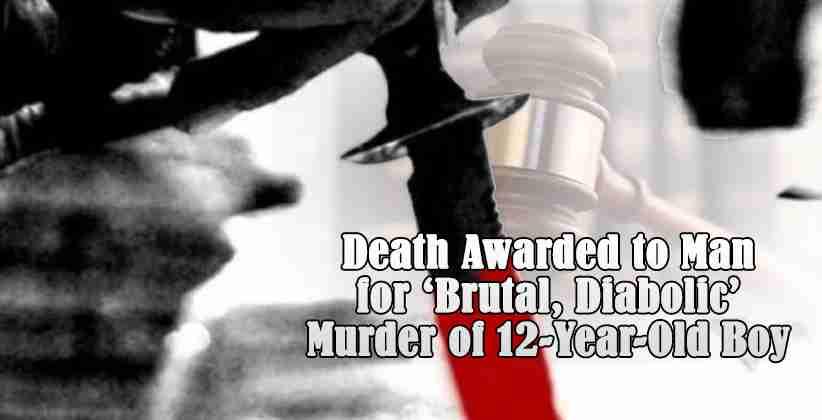 Delhi Court Awards Death to Man for 'Brutal, Diabolic' Murder of 12-Year-Old Boy