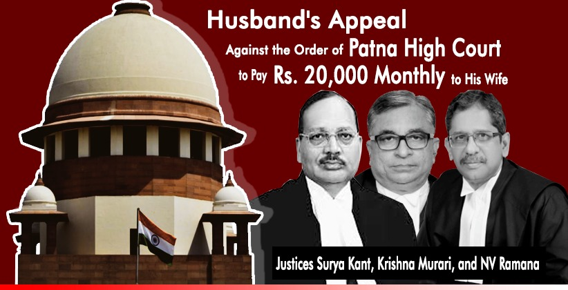 Husband's Appeal Against the Order of Patna High Court to Pay Rs. 20,000 Monthly to His Wife Rejected by the Supreme Court as a Condition for Granting Anticipatory Bail