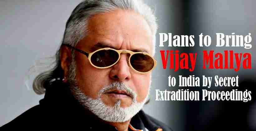 Plans to Bring Vijay Mallya to India by Secret Extradition Proceedings: Center to SC