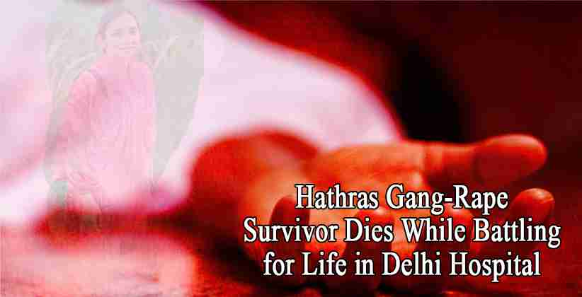 Hathras Gang-Rape Survivor Dies While Battling for Life in Delhi Hospital, Gets Cremated by Cops in absence of family