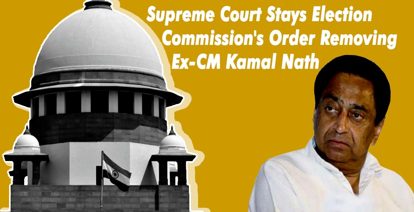 Supreme Court Stays Election Commission's Order Removing Ex-CM Kamal Nath as 'Star Campaigner'; Asks 'Who Gives you Power to Delist a Candidate?'