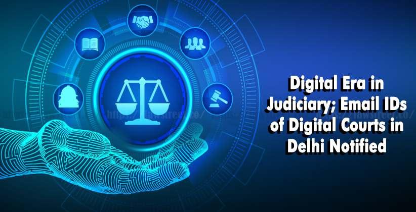 Digital Era Judiciary