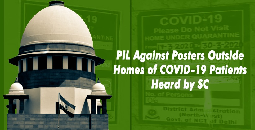 Supreme Court to Hear PIL Against Posters Outside Homes of COVID-19 Patients