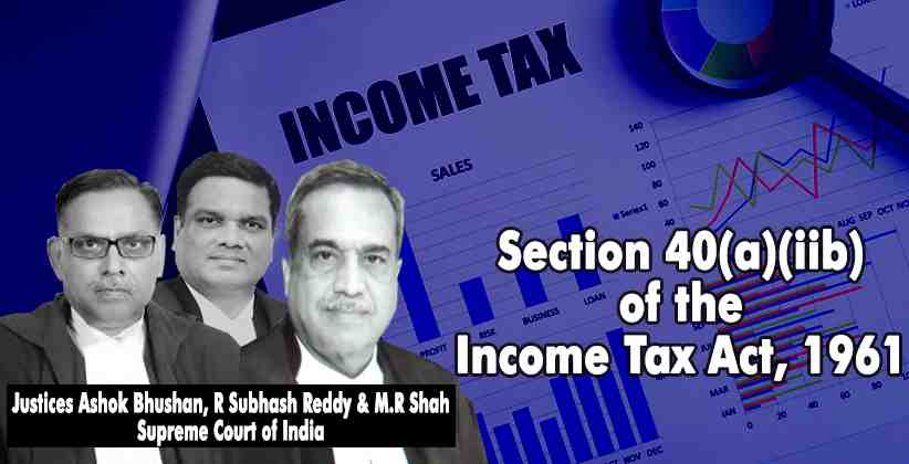 Supreme Court Directs Madras High Court to Decide on the Validity of Section 40(a)(iib) of the Income Tax Act, 1961