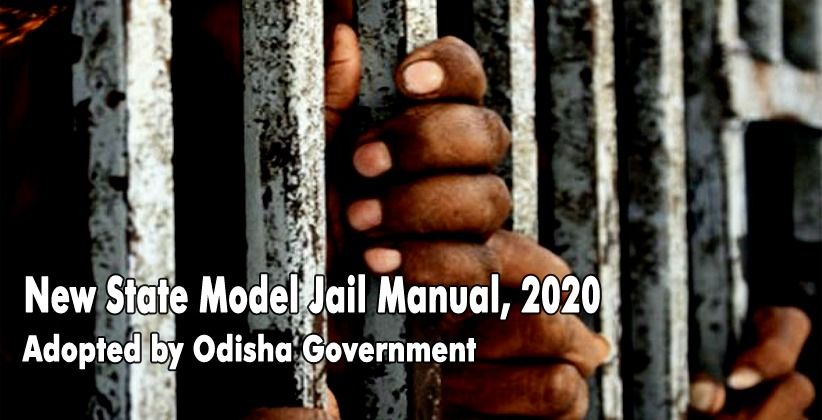 Odisha Government Adopts New State Model Jail Manual, 2020