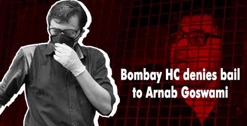 Bombay HC denies bail Arnab Goswami