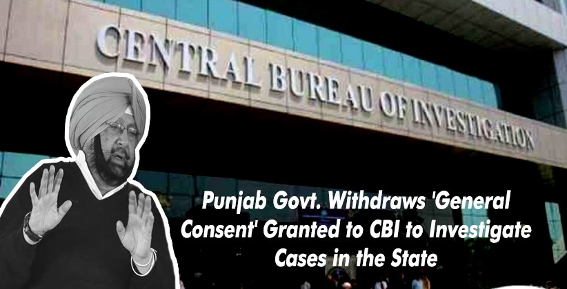 Punjab Govt. Withdraws 'General Consent' Granted to CBI to Investigate Cases in the State