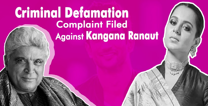 Kangana Ranaut Is In Another Trouble As Javed Akhtar Has Filed A Criminal Defamation Complaint Against Her For Dragging His Name Into The Death Of Actor Shushant Singh Rajput