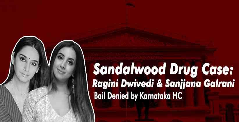 Sandalwood Drug Case: Karnataka High Court Denies Bail to Sanjjana Galrani, Ragini Dwivedi