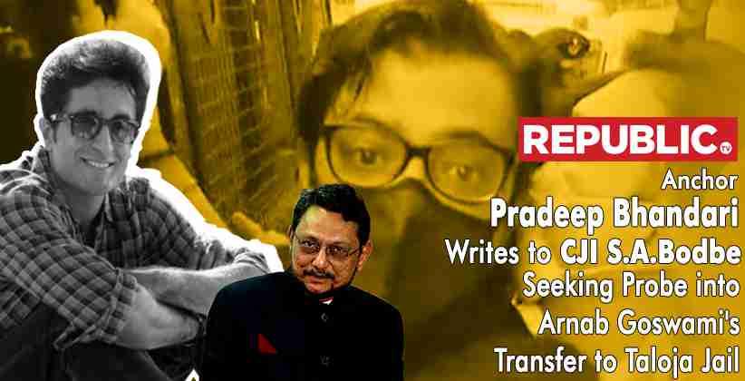 Pradeep Bhandari Arnab Goswami Taloja Jail