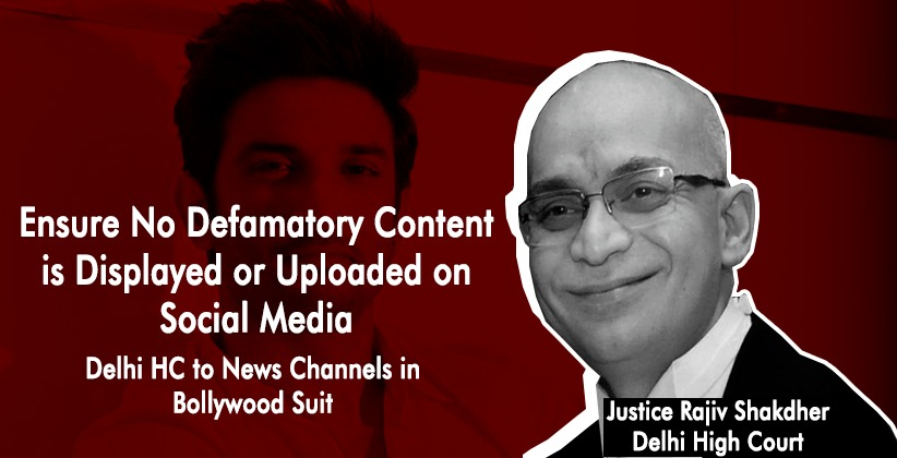 Ensure No Defamatory Content is Displayed or Uploaded on Social Media: Delhi High Court to News Channels in Bollywood Suit