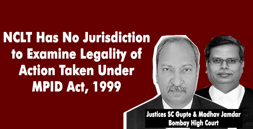 NCLT Has No Jurisdiction to Examine Legality…