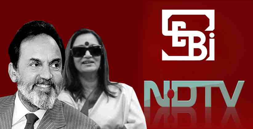 NDTV Promoters Prannoy Roy & Radhika Roy Guilty of Insider Trading by SEBI; Asked to Pay Rs. 16.97 Crore plus Interest in 45 days [Read Order]