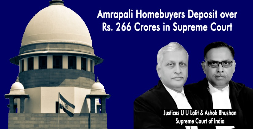 Amrapali Homebuyers Deposit over Rs. 266 Crores in Supreme Court