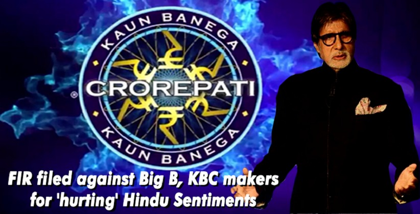 FIR filed against Amitabh Bachchan, KBC Makers For Hurting Hindu sentiments