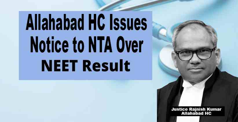 Allahabad HC Issues Notice to NTA Over NEET Results