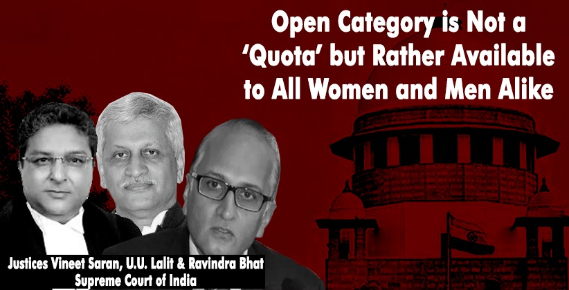 Open Category is Not a 'Quota' but Rather Available to All Women and Men Alike :Supreme Court [READ JUDGMENT]
