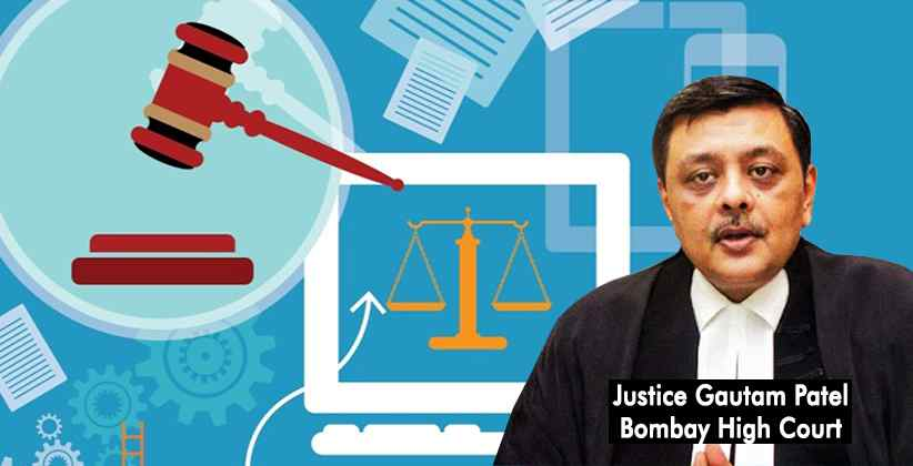 E-court option along with physical hearing to be the way ahead : Justice Gautam Patel