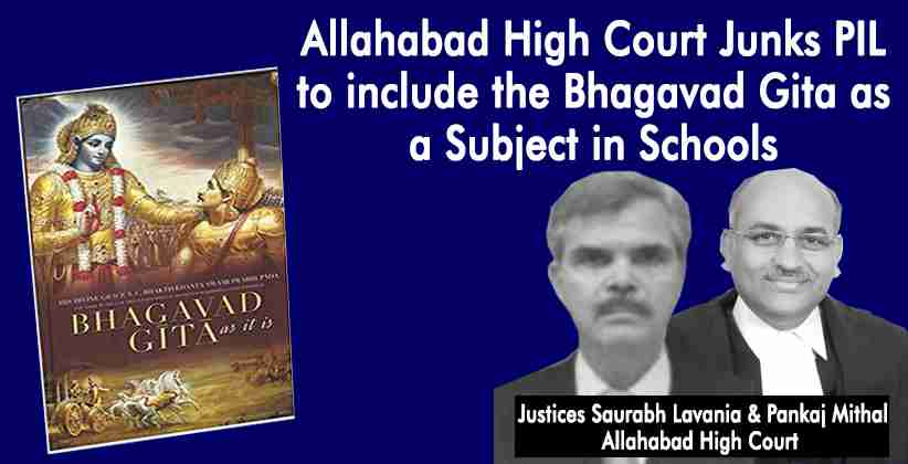 Allahabad High Court Junks PIL to include the Bhagavad Gita as a Subject in Schools