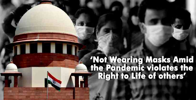 Right to Life Supreme Court Masks Pandemic