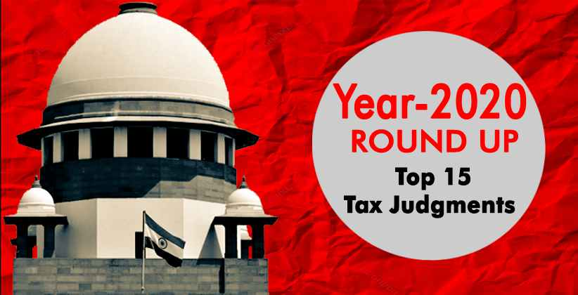 Supreme Court year round-up: Top 15 Tax Judgments