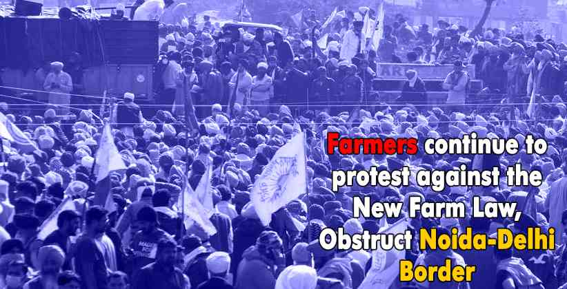 Indian Farmers Law Protest Noida Delhi