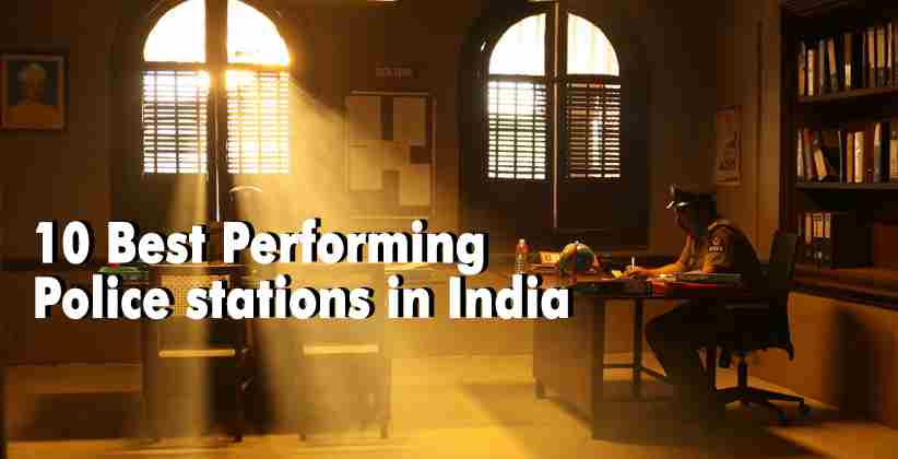 Government Announces List of 10 Best Performing Police stations in India